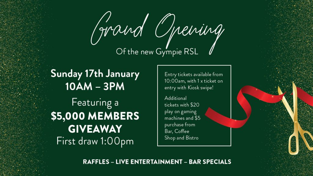Gympie RSL Grand Opening Event