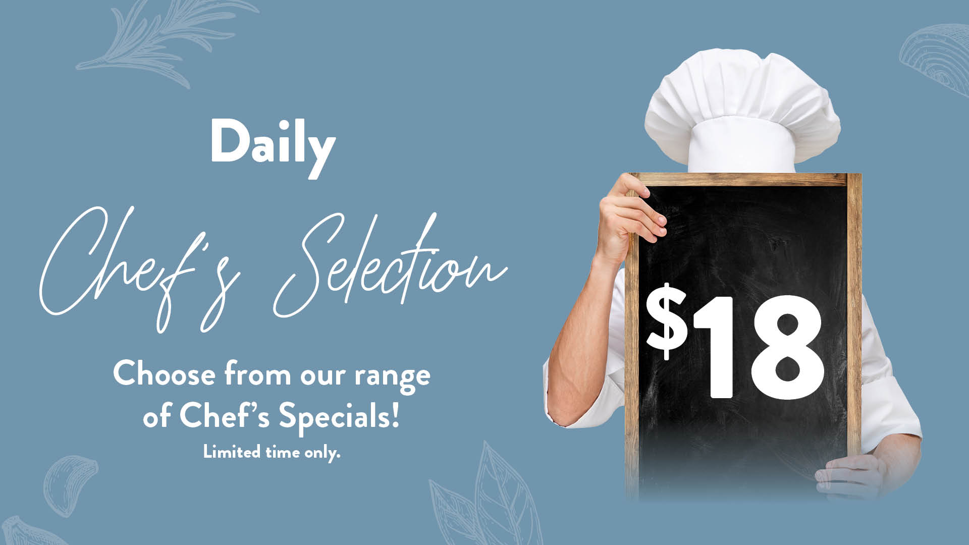 Daily Chefs Selection Specials at The Atirum